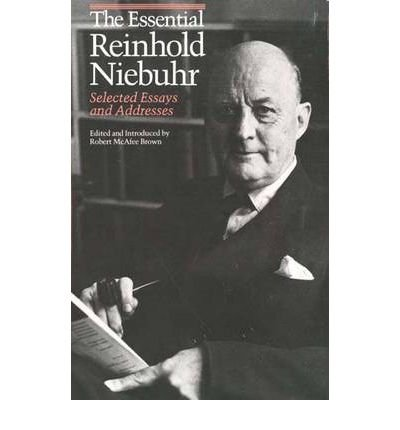 [(The Essential Reinhold Niebuhr: Selected Essays and Addresses)] [Author: Reinhold Niebuhr] published on (September, 1987)