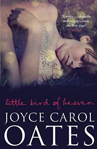 Little Bird of Heaven par Joyce Carol Oates