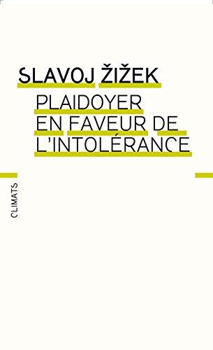 Livre gratuits en ligne Plaidoyer en faveur de l'intolérance pdf, epub