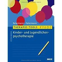Therapie-Tools Kinder- und Jugendlichenpsychotherapie: Mit Online-Materialien