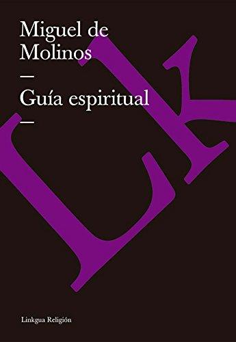 Guía espiritual (Religion) por Miguel de Molinos