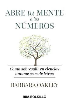 Abre tu mente a los números (NO FICCION) de [Oakley, Barbara]