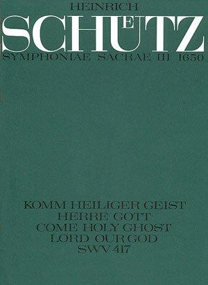 Schütz: Komm, Heiliger Geist (SWV 417 (op. 12 no. 20)). Partitur