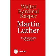 Martin Luther - Eine ökumenische Perspektive
