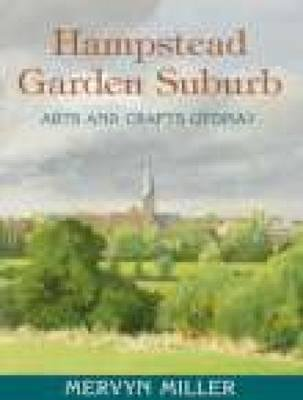 [(Hampstead Garden Suburb)] [By (author) Mervyn Miller] published on (November, 2007) -