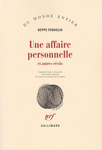 Une affaire personnelle et autres récits par Beppe Fenoglio