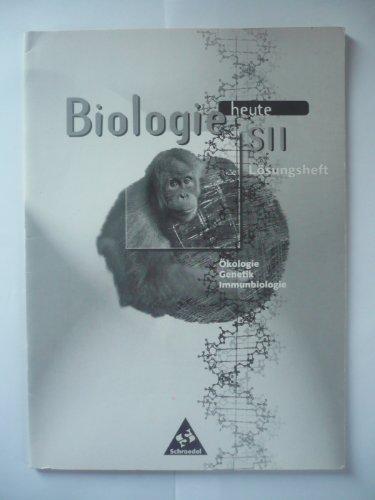Biologie heute SII, Arbeitshefte Lösungen Cytologie, Entwicklungsbiologie, Stoffwechselphysiologie