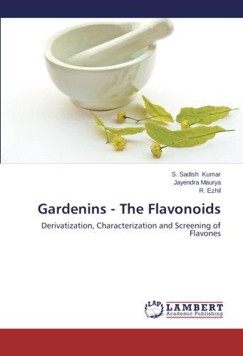 Gardenins - The Flavonoids: Derivatization, Characterization and Screening of Flavones