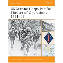 [(Us Marine Corps Pacific Theater of Operations (1): 1941-43)] [Author: Gordon L. Rottman] published on (March, 2004)