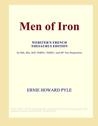 Men of Iron (Webster's French Thesaurus Edition)