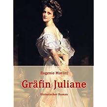 Gräfin Juliane: Historischer Roman