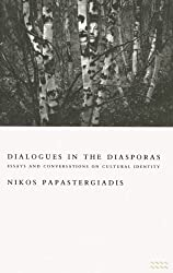 Dialogues in the Diaspora: Essays and Conversations on Cultural Identity