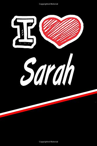 Sarah: I Love Name Writing Journal por Rob Cole