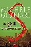 Michele Giuttari: Die Loge der Unschuldigen