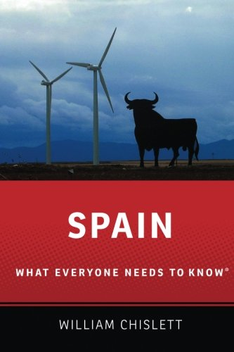 Spain: What Everyone Needs to Know® por William Chislett