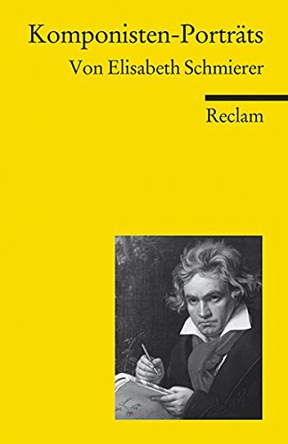 Komponisten-Porträts (Reclams Universal-Bibliothek)