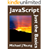 JavaScript: Just the Basics - A Primer for the Complete Beginner (English Edition)