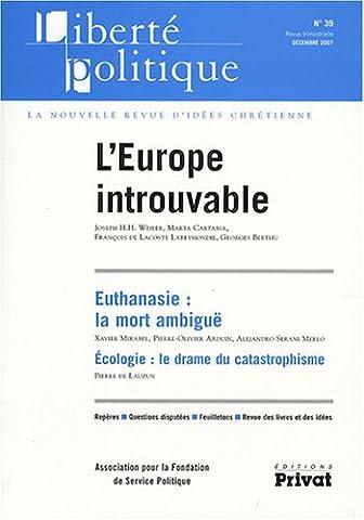 Pierre De Lauzun - Liberté politique, N° 39, décembre 2007 :