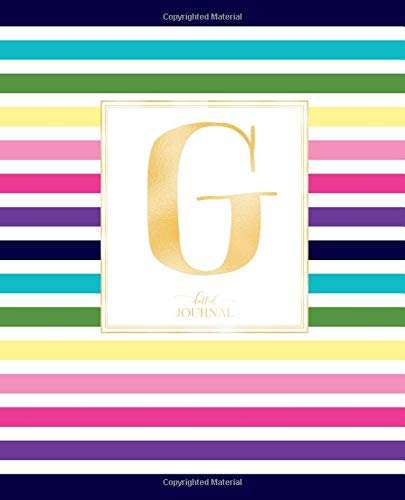 """Dotted Journal: Dotted Grid Bullet Notebook Journal Colorful Stripes Gold Monogram Letter G (7.5"""" x 9.25"""") for Women Teens Girls and Kids"""