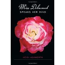 Miss Delacourt Speaks Her Mind