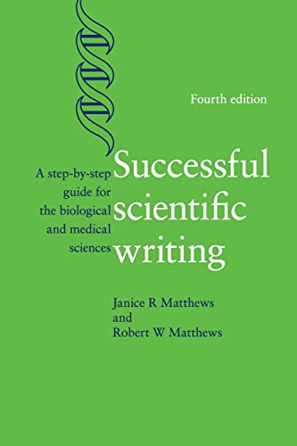 Successful Scientific Writing por Janice R. Matthews