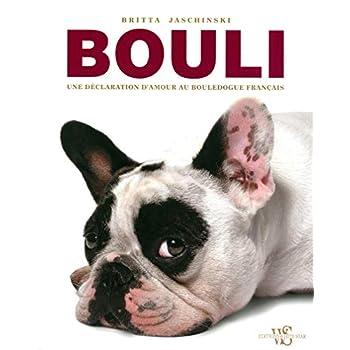 Bouli - Une déclaration d'amour au bouledogue français