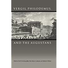 Vergil, Philodemus, and the Augustans by David Armstrong (2004-12-31)