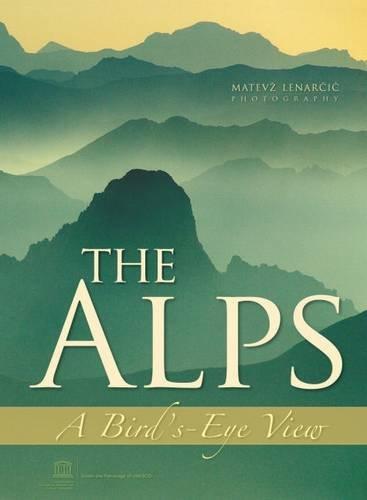 The Alps: A Bird's-eye View por Janez Bizjak