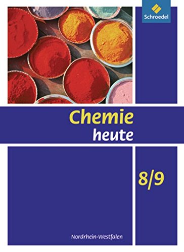 Chemie heute SI - Ausgabe 2009 für Nordrhein-Westfalen: Schülerband 8 / 9