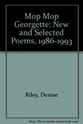 Mop Mop Georgette: New and Selected Poems, 1986-1993