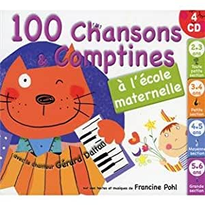 100 Chansons Et Comptines A La Maternelle : Multi Artistes