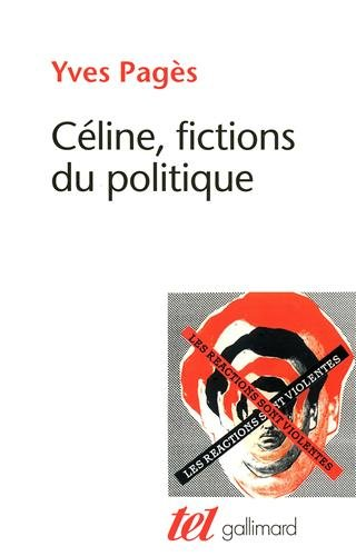 L.-F. Cline, fictions du politique