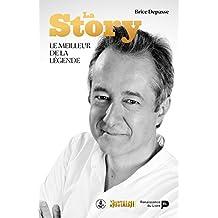 La Story: Le meilleur de la légende