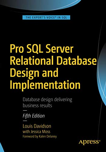 Pro SQL Server Relational Database Design and Implementation (Sql Design)
