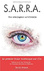 S.A.R.R.A. - Une intelligence artificielle de David Gruson