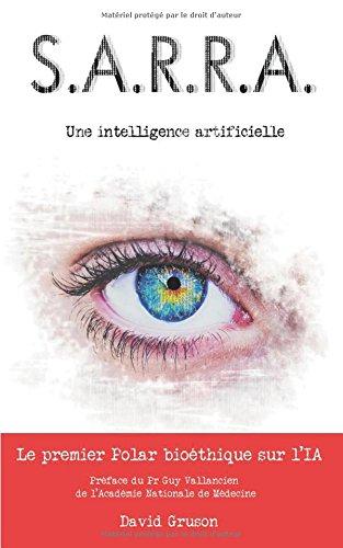 S.A.R.R.A.: Une intelligence artificielle par David Gruson
