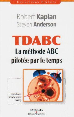TDABC: La méthode ABC pilotée par le temps