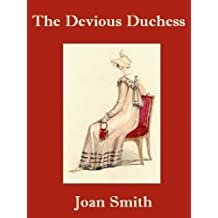 The Devious Duchess (Lord Belami and Miss Deirdre Gower Book 3)