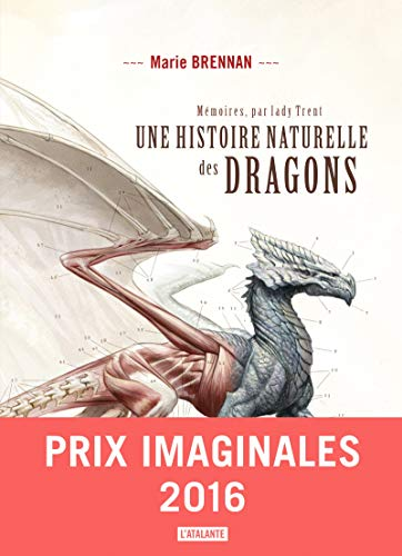 Couverture du livre Une histoire naturelle des dragons: Mémoires, par Lady Trent, T1 (Mémoires de Lady Trent)