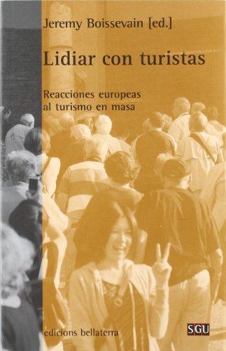 Lidiar con turistas (General Universitaria) por Boissevain Jere