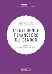 L'influence financière du dindon : Extraits de La physiologie du goût