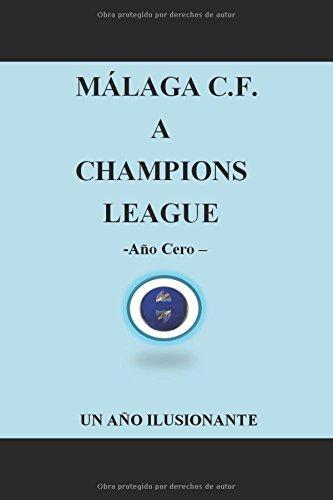 malaga-cf-a-champions-league-ano-cero-un-ano-ilusionante