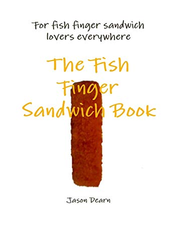 The Fish Finger Sandwich book Finger-sandwiches