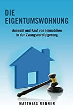 Zwangsversteigerung ohne AbenteuerKlappentextImmobilien sind die größte Anlageklasse in Deutschland. Rund vier Billionen Euro sind hierzulande in Wohngebäude - das entspricht mehr als der Hälfte des gesamten Nettoanlagevermögens. Aus gutem Grund: Imm...