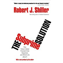 [(The Subprime Solution: How Today's Global Financial Crisis Happened, and What to Do About it)] [Author: Robert J. Shiller] published on (October, 2012)