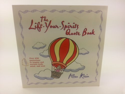 The Lift-your-spirits Quote Book by Allen Klein (2001-08-01)