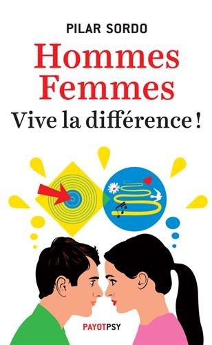 Hommes, femmes : vive la différence ! par Pilar Sordo