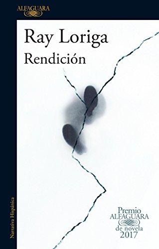 Rendición / Surrender por Ray Loriga