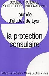 La protection consulaire : Journée d'études de Lyon SFDI