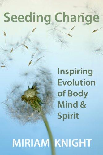 seeding-change-inspiring-evolution-of-body-mind-spirit